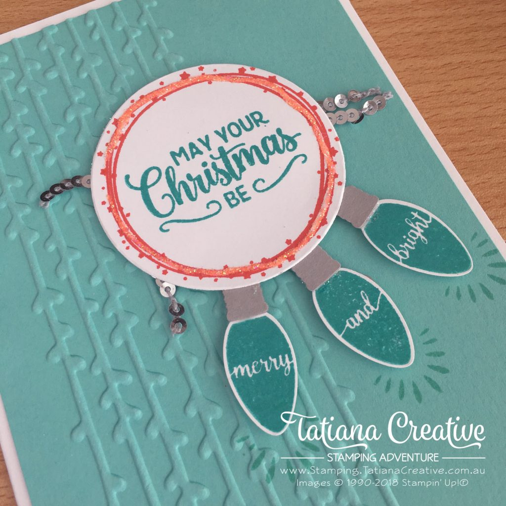 Tatiana Creative Stamping Adventure - Christmas Lights Card using Christmas Bulb Builder Punch and Making Christmas Bright stamp set both by Stampin' Up!®