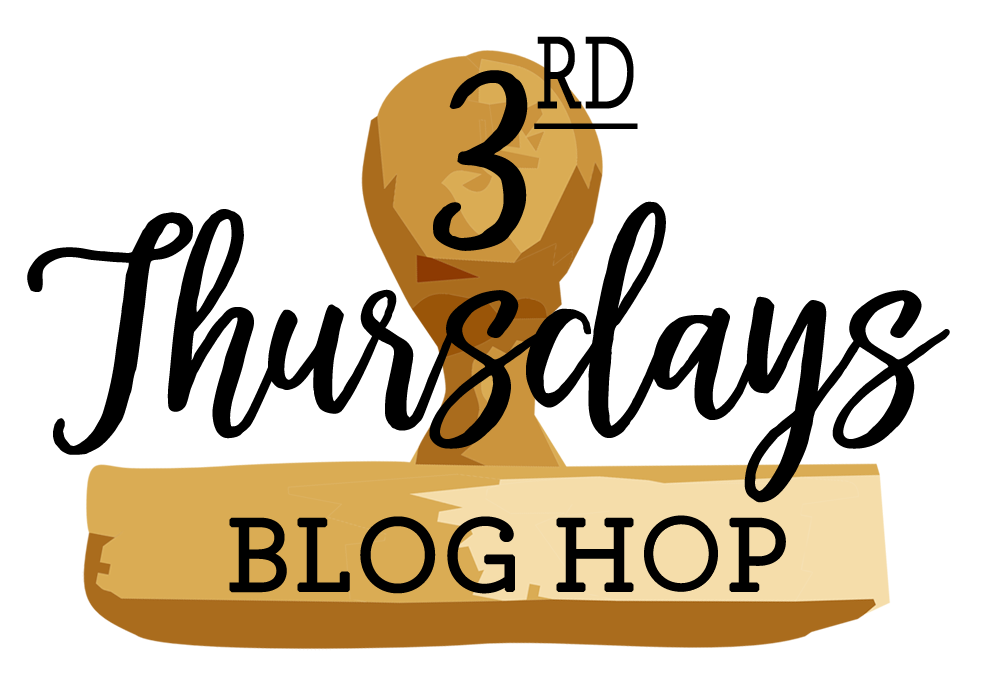 3rd Thursday Blog Hop
