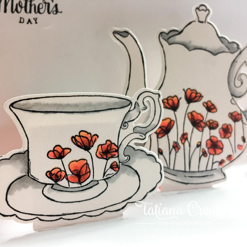 Tatiana Creative Stamping Adventure - Tea themed Mother's Day card using the Tea Together stamp set and the Painted Poppies stamp set both by Stampin' Up!®
