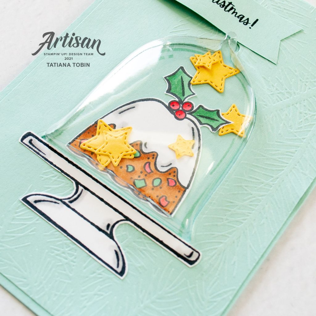 Tatiana Creative Stamping Adventure 2021 Artisan Design Team Member - Christmas Pudding Card featuring the Sweets & Treats stamp set and Cloche Shaker Domes both from Stampin' Up!®